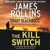 The Kill Switch: A Tucker Wayne Novel [Book 1]