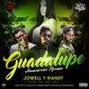 Jowell y Randy - Guadalupe Remix