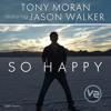 Happy-(Sted-E & Hybrid Heights Club Remix)Tony Moran Feat. Jason Walker -