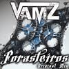 FORASTEIROS (Original Mix)