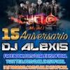 Grupo Duelo Mix ( 15 ANIVERSARIO VOL.1 ) - DJ Alexis