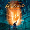 The Trials of Apollo, Book One: The Hidden Oracle by Rick Riordan, read by Robbie Daymond