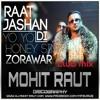 Raat Jashan Di - YO YO HONEY SINGH DJ MOHIT RAUT CLUB REMIX [11]