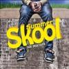 Back 2 Summer Skool