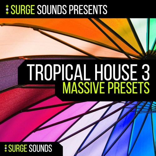 Surge Sounds | Tropical House 3