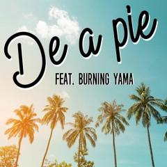 De A Pie feat. Burning Yama (Working Class Riddim)