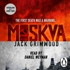 Moskva by Jake Grimwood (audiobook extract) read by Daniel Weyman MP3 Download