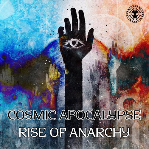 Cosmic Apocalypse - Rise Of Anarchy EP