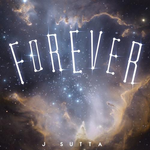 CDF Records J SUTTA Forever (Official Audio) soundcloudhot