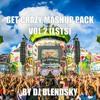 Download Get Crazy Mashup Pack Vol.2 (By DJ BLENDSKY) Let's Start The Summer Pack! Mp3
