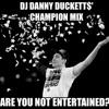 DJ Danny Duckett$ - \\V// National Champions Mix