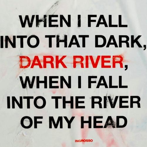 Ingrosso - Dark River