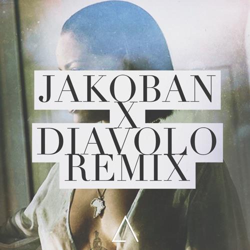 Aux Paris Rihanna Needed Me (Jakoban X D!avolo Remix) soundcloudhot