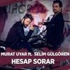 Murat Uyar - Hesap Sorar mp3