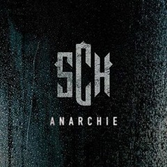 Sch - Anarchie ( Generation)