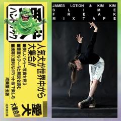 James Lotion & Kim Kim  - Slime Freak Mix Tape
