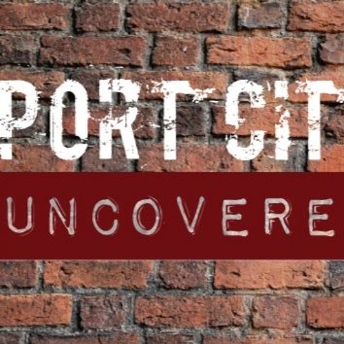 Port City Uncovered