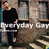 ApoGay - Everyday Gay Official Video