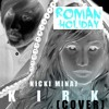 """Nicki Minaj - """"Roman Holiday"""" (KIRK COVER)"""