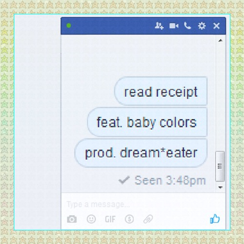 read receipt (feat  Baby Colors) (prod  Dream *Eater) by $WAGGOT