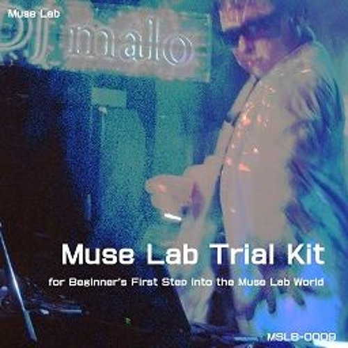 Muse Lab Trial Kit(CrossFade demo)