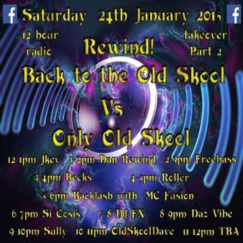 Nick FX - ONLY OLD SKOOL - 24 - 01 - 2015 - OOS Crew Vs Rewind Crew