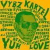 Download Vybz Kartel - Yuh Love Mp3