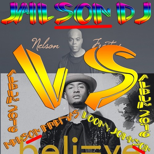 Kizomba Nelson Freitas VS Loony Johnson by JailsonDJ Mix