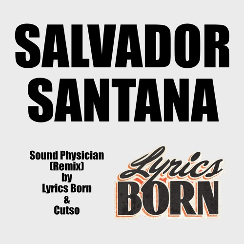 Sound Physician Lyrics Born Cutso Rapp Nite Remix By Salvadorsantana Free Download On Toneden