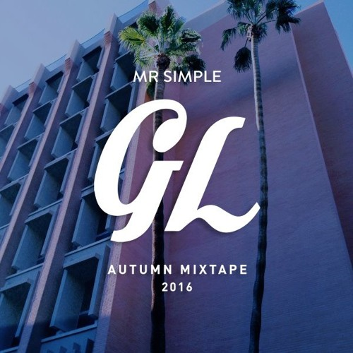 AUTUMN MIXTAPE: GL