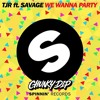 Hey Baby, We Wanna Party (Chunky Dip Edit) FREE FULL DOWNLOAD