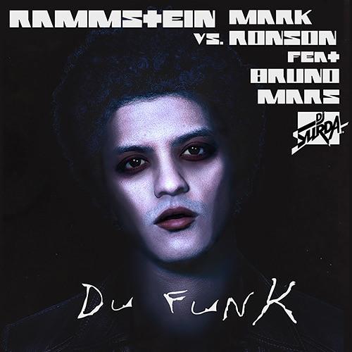 097 Dj. Surda - Rammstein vs. Mark Ronson feat. Bruno Mars - Du Hast Funk
