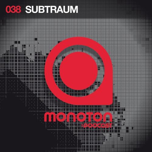 MNTNPC038 - MONOTONaudio pres. Subtraum