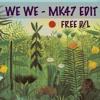 WE WE - Murat MK47 Edit