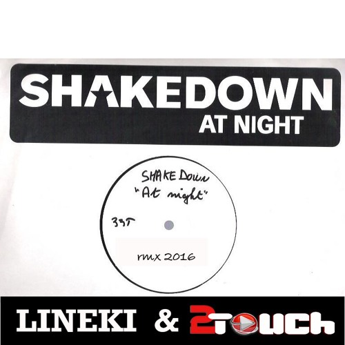 Shakedown - At Night