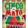DJ J Smooth- live 5 de mayo mix. throwback Reggaeton mix