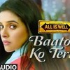 Baaton Ko Teri Hum Bhula na Sake (Gourav Singhal | Arijit Singh | Movie: All is well)