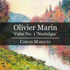Olivier Marin: Valse No. 1 'Nostalgia'