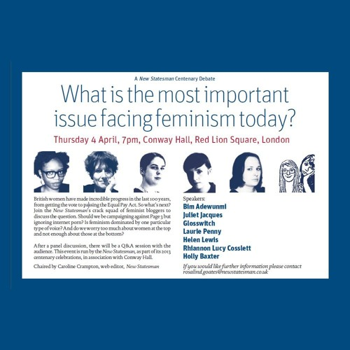 What is the most important issue facing feminism today? pt1