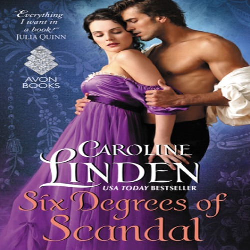 Caroline Linden, Six Degrees of Scandal