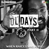 DJ MADMAN - OL DAYS Part II (When Raices Was Alive)
