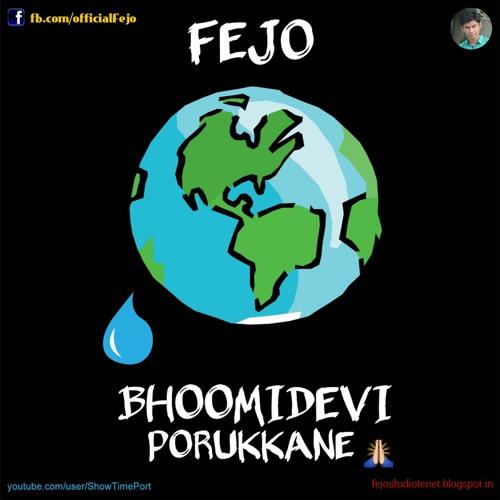 Fejo - Bhoomidevi Porukkane (Malayalam Rap) ഭൂമീദേവി പൊറുക്കണേ @officialFejo Mallu Rapper