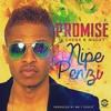 PROMISE FT CHEGGE&MUKI - NIPE PENZI MP3