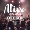 Download Alive (Vivo Estas) - Hillsong Young & Free (Obed Rod Remix) Mp3
