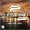 Uplifting Only 169 (May 5, 2016) (incl. Vocal Trance)