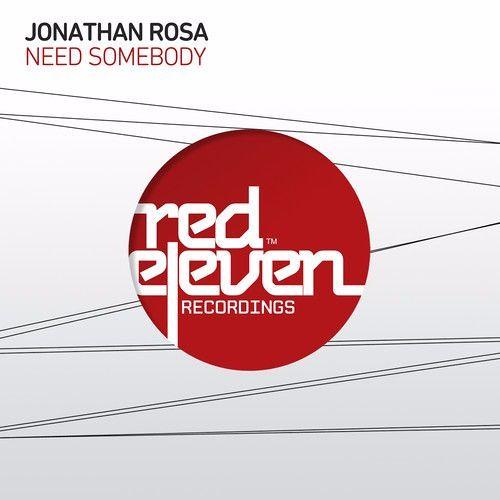 Jonathan Rosa - Need Somebody