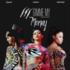 Rihanna Beyoncé And Nicki Minaj Gimme My Money Mp3
