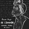 Alicia Keys - In Common (Re-Edit)