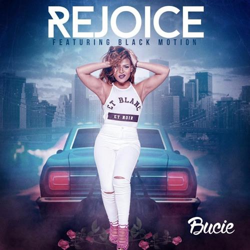 Bucie ft Black Motion - Rejoice