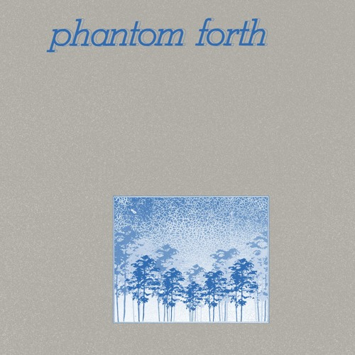 Phantom Forth - The EEPP  LP PREVIEW CLIPS
